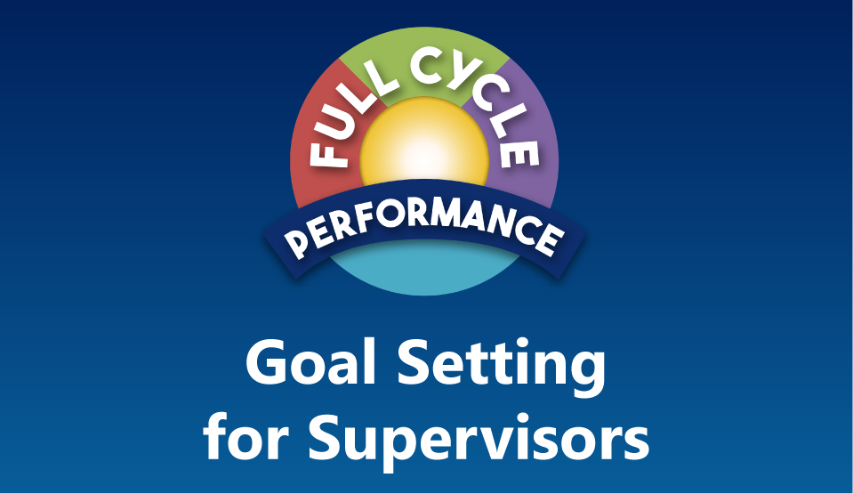 Goal-Setting & Calibration Workshop for Supervisors