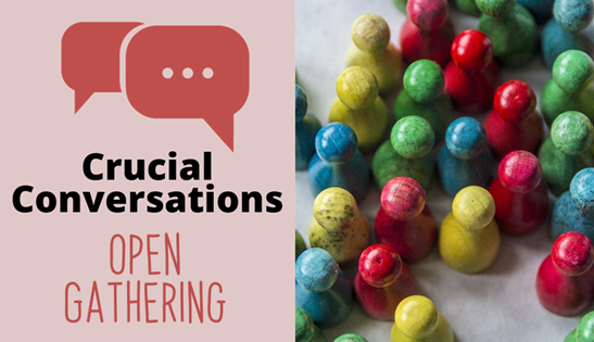 Crucial Conversations Open Gathering