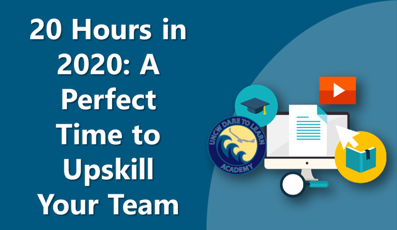 20 Hours in 2020: A Perfect Time to Upskill Your Team