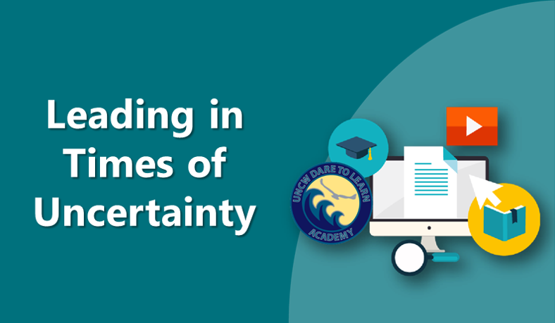 Leading in Times of Uncertainty