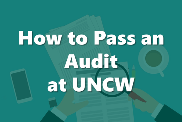 How to Pass an Audit at UNCW: Virtual