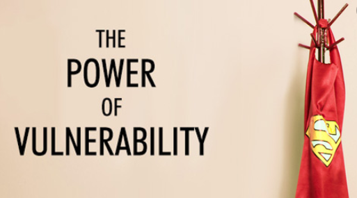 Vulnerability in Leadership = Superpower