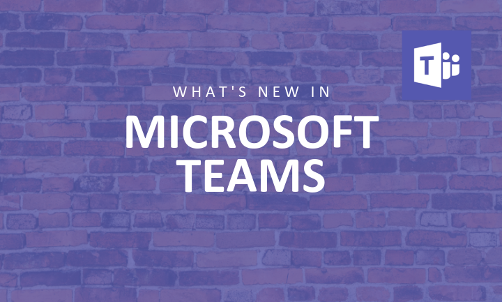 What's new in Microsoft Teams